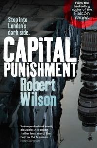 Robert Wilson - Capital Punishment.