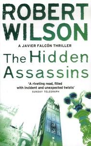 Robert Wilson - Hidden Assassins.