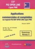 Robert Wipf - Applications commerciales et comptables sur logiciel EBP PGI Open Line Ligne PME - Exercices Niveau 3.