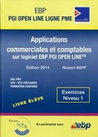 Robert Wipf - Applications commerciales et comptables sur logiciel EBP PGI Open Line - Pack formateur.