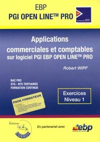 Robert Wipf - Applications commerciales et comptables sur PGI EBP Open Line Pro - Exercices Niveau 1. 1 Cédérom