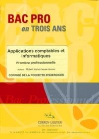 Robert Wipf et Pascale Hoerner - Applications comptables et informatiques 1e professionnelle - Corrigé de la pochette d'exercices.