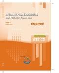 Robert Wipf - Ateliers professionnels sur PGI EBP Open Line BTS CG Tome 2 - Enoncé.