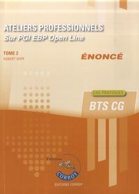 Robert Wipf - Ateliers professionnels T2 - Enoncé - Sur PGI EBP Open Line.