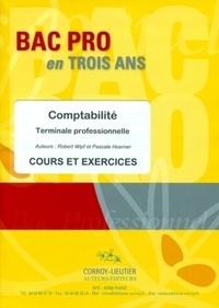 Robert Wipf et Pascale Hoerner - Bac Pro Tle professionnelle Comptabilité - Cours et exercices.