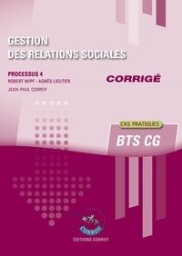 Robert Wipf - Gestion des relations sociales Processus 4 du BTS CG - Corrigé.