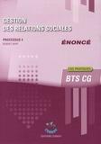 Robert Wipf et Agnès Lieutier - Gestion des relations sociales Processus 4du BTS CG - Enoncé.