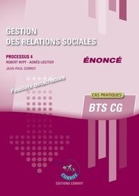 Scribd livres gratuits télécharger Gestion des relations sociales  - Processus 4 BTS CG Enoncé cas pratiques 9782357657953 en francais par Robert Wipf