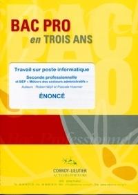 Travail sur poste informatique 2e professionnelle et BEP Métiers des secteurs administratifs - Enoncé.pdf