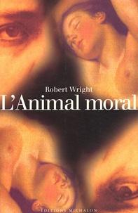 Lanimal moral. Psychologie évolutionniste et vie quotidienne.pdf