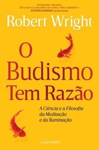 Robert Wright - O Budismo Tem Razão.