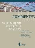 Robert Wtterwulghe - Code européen des marchés financiers.