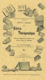 Robert Yve-Plessis - Petit essai de biblio-thérapeutique.