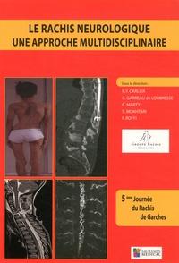 Le rachis neurologique : une approche multidisciplinaire.pdf