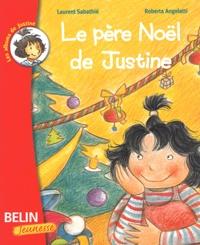 Roberta Angeletti et Laurent Sabathié - Le père Noël de Justine.
