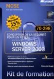 Roberta Bragg - Windows Server 2003 - Conception de la sécurité pour un réseau, examen 70-298.
