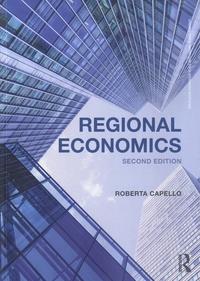 Roberta Capello - Regional Economics.