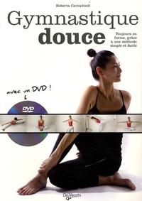 Roberta Cavicchioli - Gymnastique douce. 1 DVD