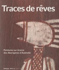 Traces de rêves - Peintures sur écorce des Aborigènes dAustralie.pdf
