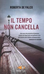 Roberta De Falco - Il tempo non cancella.