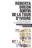 Roberta Dreon - Sortir de la tour d'ivoire - L'esthétique inclusive de John Dewey.