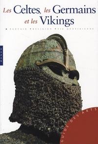 Roberta Gianadda - Les Celtes, les Germains et les Vikings.
