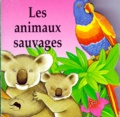 Roberta Pagnoni - LES ANIMAUX SAUVAGES.
