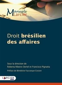 Roberta Ribeiro Oertel et Francisco Pignatta - Droit brésilien des affaires.