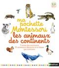 Roberta Rocchi - Ma pochette Montessori les animaux des continents.