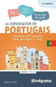 Roberta Tack - La conversation en portugais - Améliorez votre niveau à l'oral.