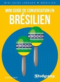 Roberta Tack - Mini guide de conversation en brésilien.