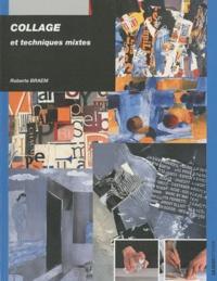 Roberte Braem - Collage - Et techniques mixtes.