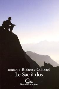 Roberte Colonel - Le sac à dos.