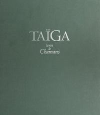 Roberte Hamayon - Taïga, terre de chamans.