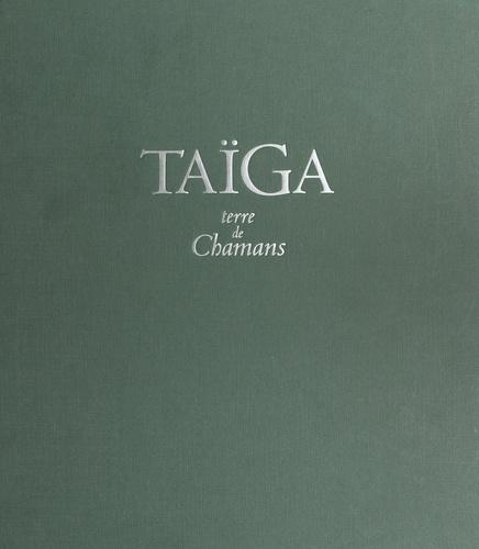 Taïga, terre de chamans
