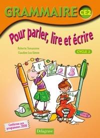 Roberte Tomassone et Claudine Leu-Simon - Grammaire CE2 - Pour parler, lire et écrire.
