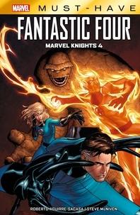 Roberto Aguirre-Sacasa - Marvel Must-Have : Fantastic Four - Marvel Knights 4.
