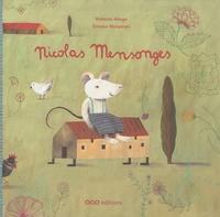 Roberto Aliaga et Simona Mulazzani - Nicolas Mensonges.
