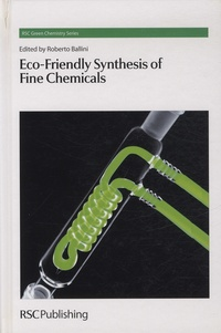 Roberto Ballini - Eco-Friendly Synthesis of Fine Chemicals.
