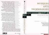 Roberto Barbanti - Musiques arts technologies : pour une approche critique.