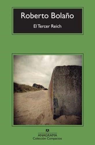 Roberto Bolaño - El Tercer Reich.