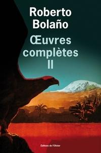 Roberto Bolaño - Oeuvres complètes - Tome 2.
