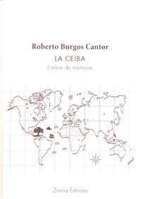 Roberto Burgos Cantor - La ceiba - L'arbre de mémoire.