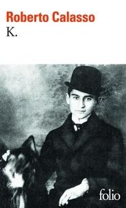 Roberto Calasso - K..