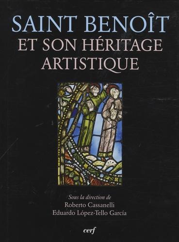 Roberto Cassanelli et Eduardo Lopez-Tello García - Saint Benoît et son héritage artistique.