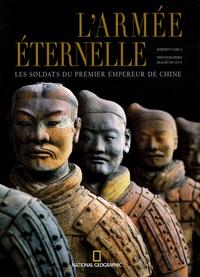 Roberto Ciarla et Lionello Lanciotti - L'armée éternelle - Les soldats du premier empereur de Chine.
