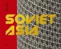 Roberto Conte - Soviet Asia - Soviet modernist architecture in central Asia.