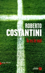 Roberto Costantini - Tu es le mal.