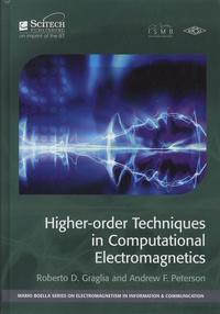 Roberto-D Graglia et Andrew Peterson - Higher-order techniques in computational electromagnetics.