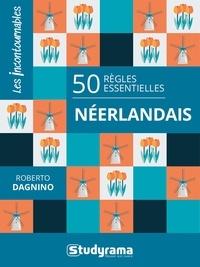 Roberto Dagnino - Néerlandais - 50 règles essentielles.